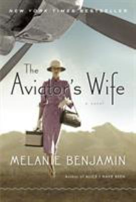 Cover Image for The Aviator's Wife by  Melanie Benjamin