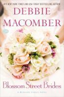 Blossom Street brides : a Blossom Street Novel