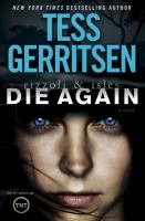 Rizzoli & Isles : die again : a novel