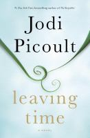 Leaving Time : A Novel