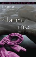 Claim me [electronic resource] : a novel