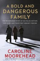 book cover image A Bold and Dangerous Family