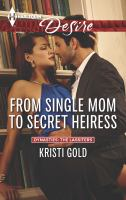 From Single Mom to Secret Heiress