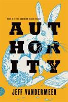 Authority: A Novel
