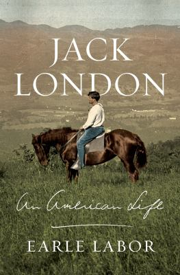 cover of the book Jack London: An American Life
