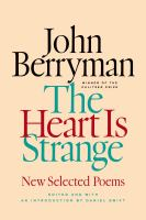 The heart is strange : new selected poems