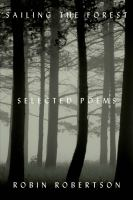 Sailing the forest : selected poems