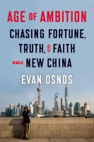book cover image: Age of Ambition: chasing fortuen, truth, and faith in the new China