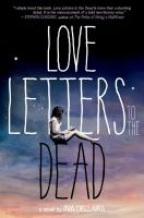 Love letters to the dead : a novel