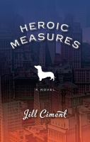 Cover Image of Heroic Measures