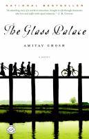 The Glass Palace: A Novel