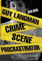 Guy Langman : crime scene procrastinator