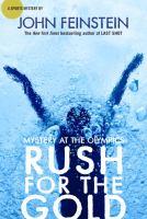 Rush for the Gold, by John Feinstein