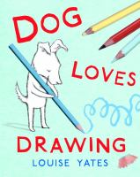 Cover of the book Dog loves drawing
