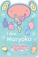 MaryokuYummy : I Am Maryoku.