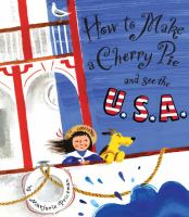 How to Make A Cherry Pie and See the U.S.A