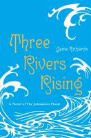 Cover Image of Three Rivers Rising: