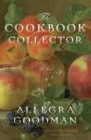 Cover of the book The cookbook collector : a novel