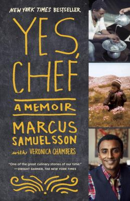 Cover Image for Yes, Chef: A Memoir by Marcus Samuelsson