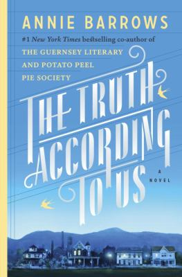Cover Image for The Truth According to Us by Annie Barrows