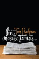 Cover of the book The imperfectionists : a novel