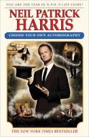 Neil Patrick Harris : choose your own autobiography