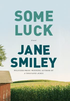 Cover Image for Some Luck by Jane Smiley
