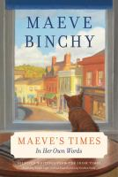 Maeve's times : in her own words