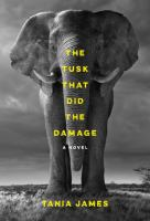 Cover of the book The tusk that did the damage
