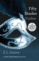 Fifty shades darker [text (large print)]
