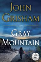 Gray Mountain (Large Print)