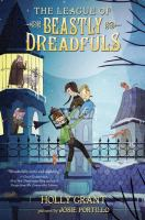 Cover of the book The league of beastly dreadfuls