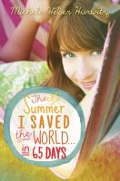 The summer I saved the world ... in 65 days