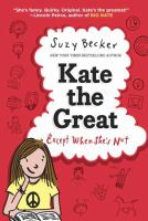 Kate the great...except when she's not by Suzy Becker