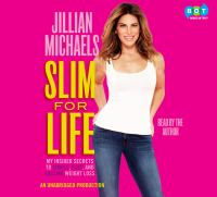 Secrets to Slim An Insider's Guide to Easy, Fast, and Lasting Weight Loss By Michaels, Jillian (downloadable audiobook)