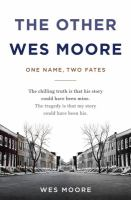 Cover of the book The other Wes Moore : one name, two fates