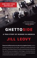 Cover of the book Ghettoside : a true story of murder in America