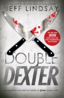 Double Dexter : a novel