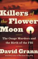 Killers of the Flower Moon by David Grann (book cover)
