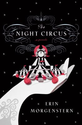 Cover art for The Night Circus: A Novel
