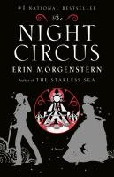 Cover of the book The night circus a novel