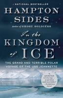 Cover of the book In the kingdom of ice : the grand and terrible polar voyage of the USS Jeannette