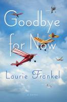 Goodbye for Now: A Novel