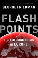 Flashpoints : the emerging crisis in Europe