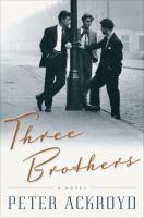 Three brothers : a novel