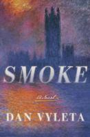 Smoke : a novel cover image