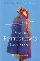 Major Pettigrew's last    stand : 