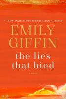 Title: The lies that bind Author:Giffin, Emily