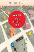 Cover of the book When you reach me