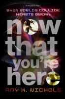 Now that you're here : a Duplexity novel